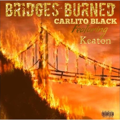 Bridges Burned by Carlito BLONL Black
