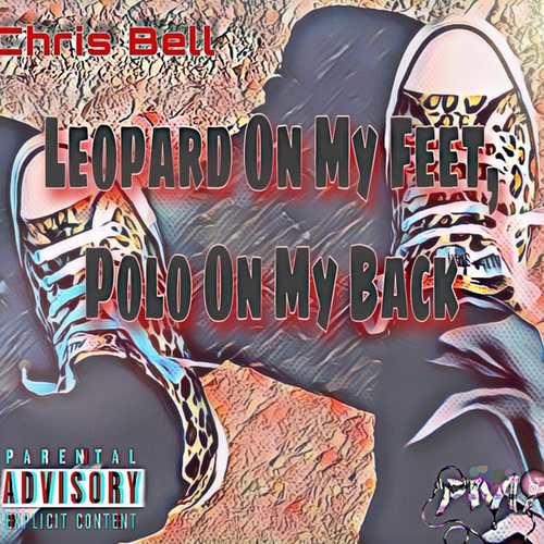 Leopard On My Feet, Polo On My Back by Chris Bell