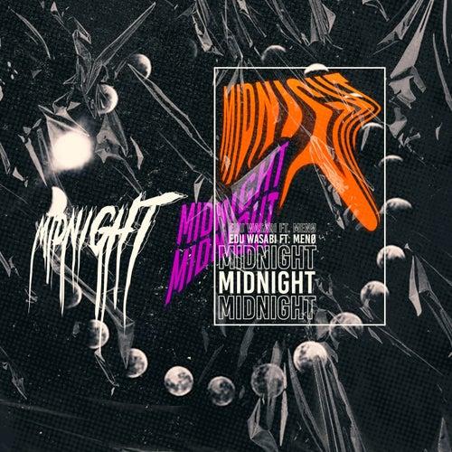 midnight by Edu Wasabi
