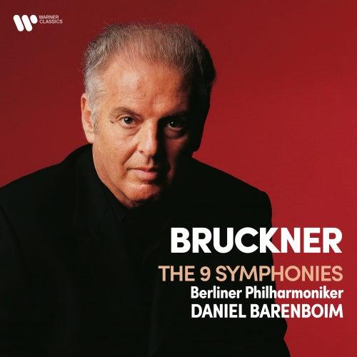 Bruckner : Symphonies Nos 1 - 9 by Daniel Barenboim