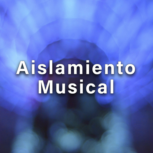 Aislamiento Musical by Various Artists