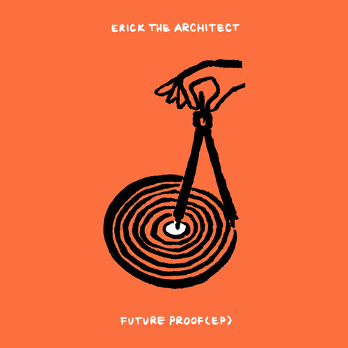 Future Proof EP by Erick The Architect