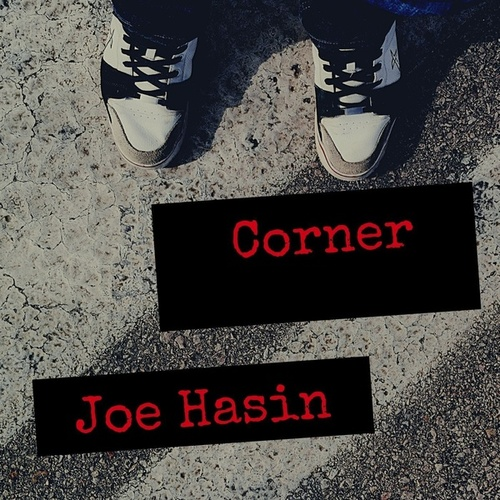 Corner by Joe Hasin