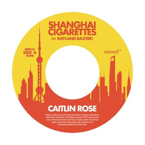 Shanghai Cigarettes von Caitlin Rose