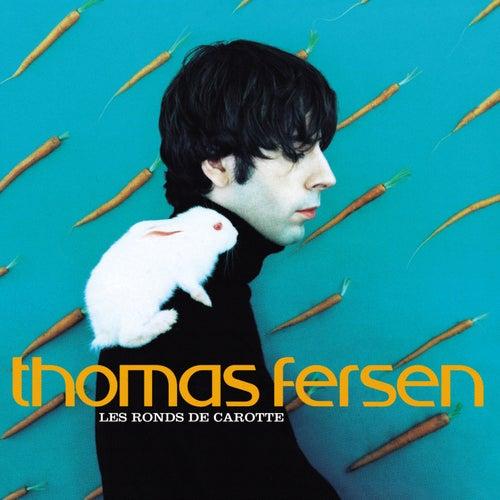 Les Ronds De Carotte de Thomas Fersen