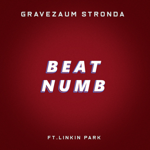 Beat Numb by Gravezaum Stronda