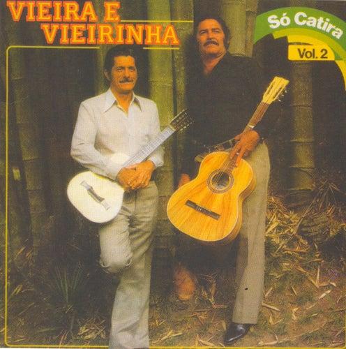 Só Catira - Vol. 2 von Vieira E Vieirinha