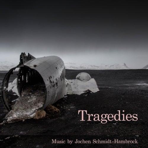 Tragedies (Production Music) von Jochen Schmidt-Hambrock