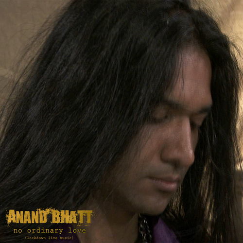 No Ordinary Love (Lockdown Live Music) de Anand Bhatt