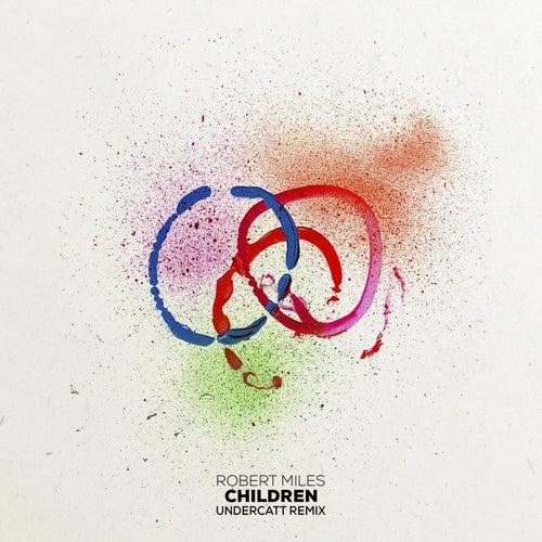 Children (Undercatt Remix) de Robert Miles