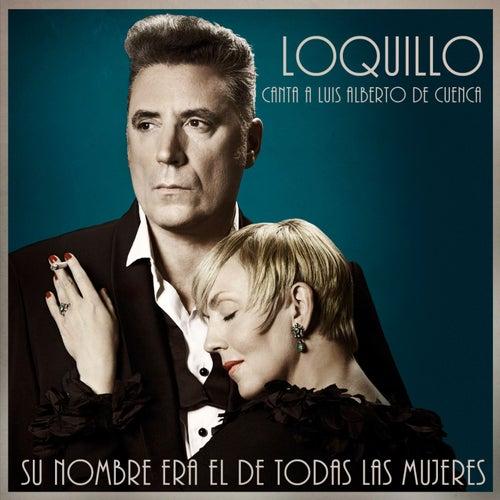 Su nombre era el de todas las mujeres by Loquillo