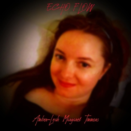 Echo Flow by Amber-Leah Margaret Timmons