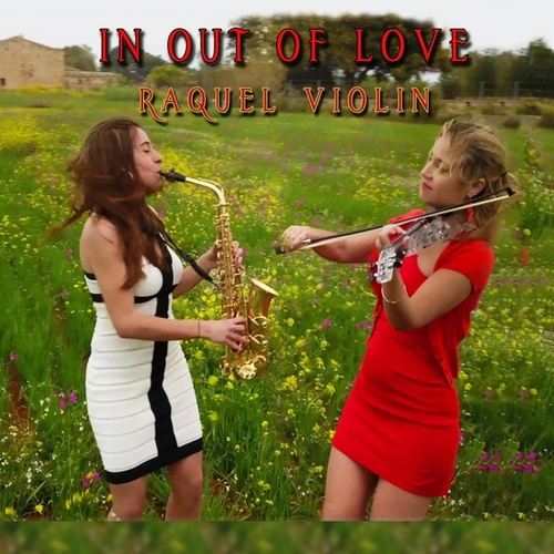 In and out of Love von Raquel Violin