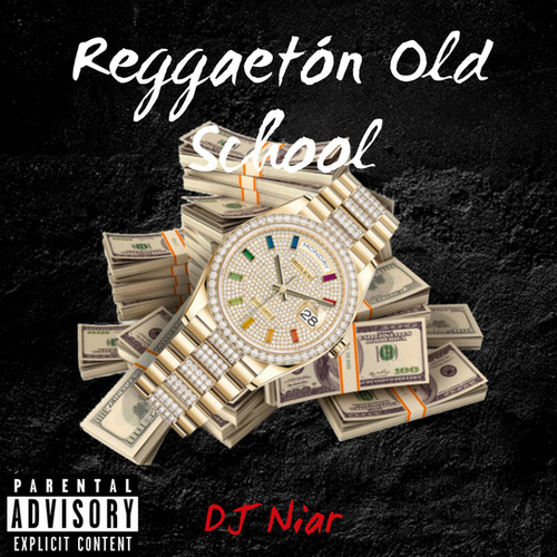 Reggaetón Old School by DJ Niar