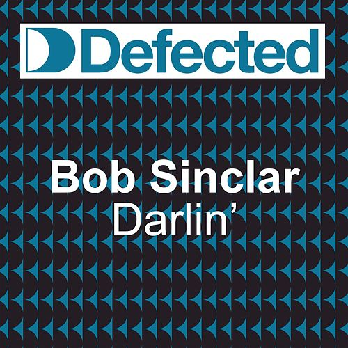 Darlin by Bob Sinclar