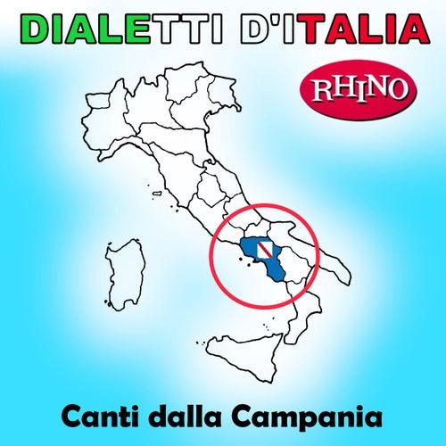 Dialetti d'Italia: Canti dalla Campania de Artisti Vari