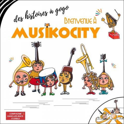 Des histoires à gogo, bienvenue à musikocity de Compagnie Dans les Bacs à Sable