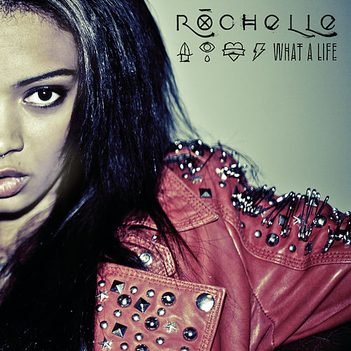 What A Life by Rochelle