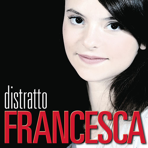 Distratto (X Factor 2011) de Francesca Michielin