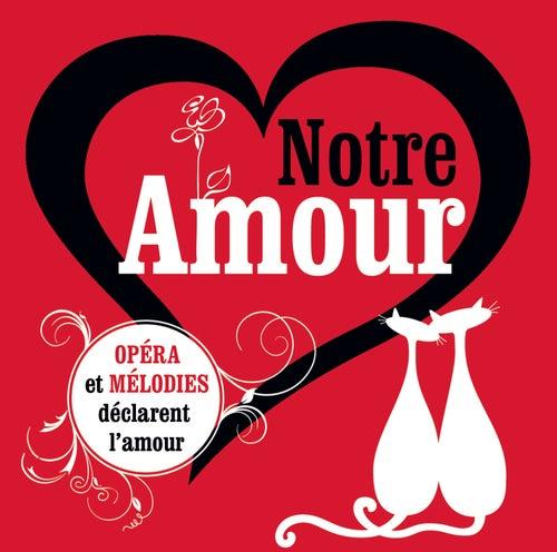 Notre Amour von Various Artists