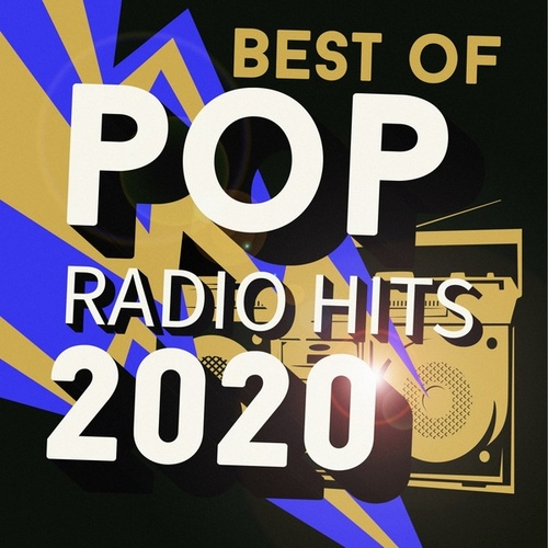 Best of Pop Radio Hits 2020 by Various Artists