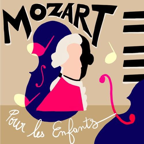 Mozart pour les enfants by Wolfgang Amadeus Mozart