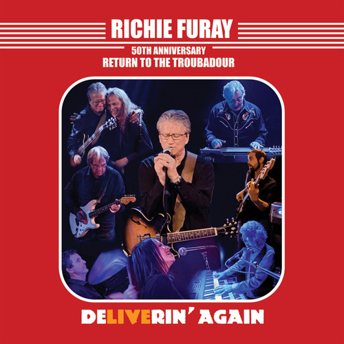 Richie Furay 50th Anniversary Return to the Troubadour (Live) by Richie Furay