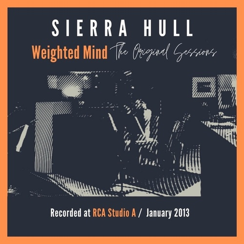 Weighted Mind (The Original Sessions) by Sierra Hull