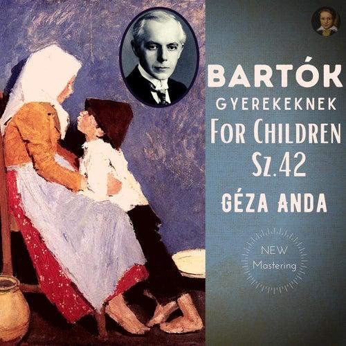 Béla Bartók by Géza Anda: For Children Sz.42 by Géza Anda