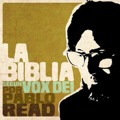 La Biblia Según Vox Dei de Pablo Read