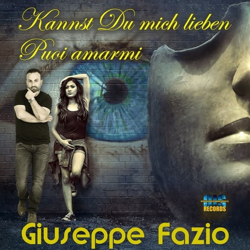Puoi amarmi: Kannst Du mich lieben by Giuseppe Fazio