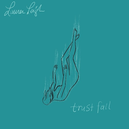 Trust Fall by Lauren Leigh