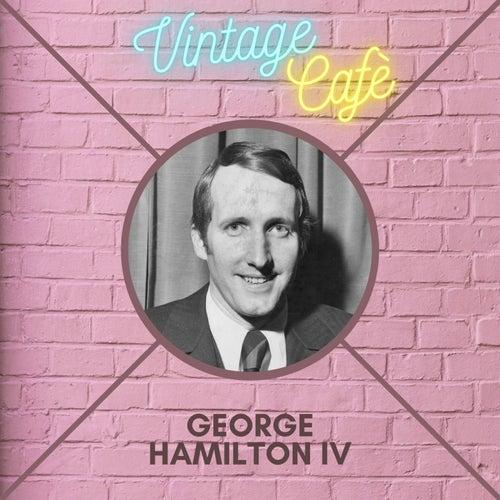 George Hamilton IV - Vintage Cafè de George Hamilton IV