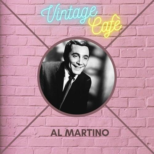 Al Martino - Vintage Cafè by Al Martino