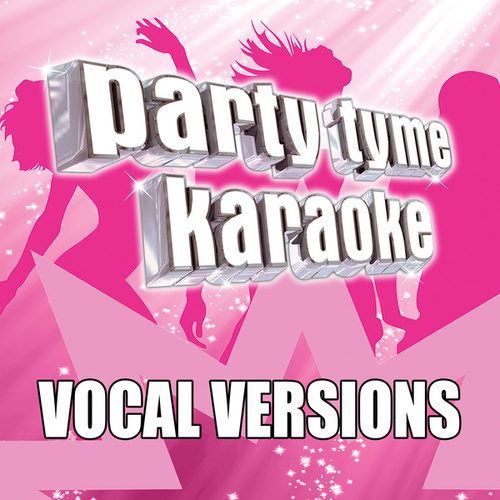 Party Tyme Karaoke - Pop Female Hits 4 (Vocal Versions) by Party Tyme Karaoke