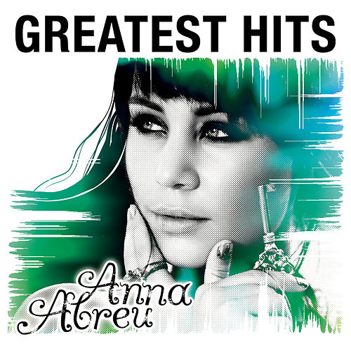 Greatest Hits by Anna Abreu