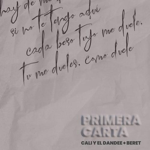 Primera Carta by Cali Y El Dandee