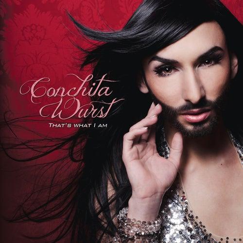 That's What I Am by Conchita Wurst
