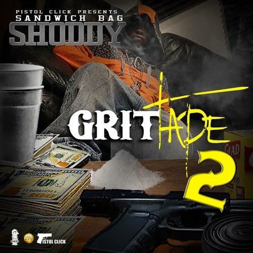 Grittape 2 by Shoddy Boi