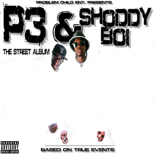 The Street Album (Based on True Events) by Shoddy Boi