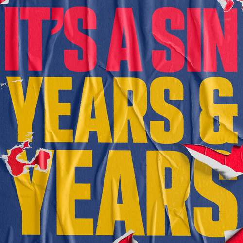 It's A Sin by Years & Years
