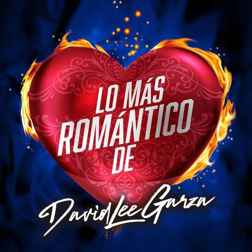 Lo Más Romántico De de David Lee Garza