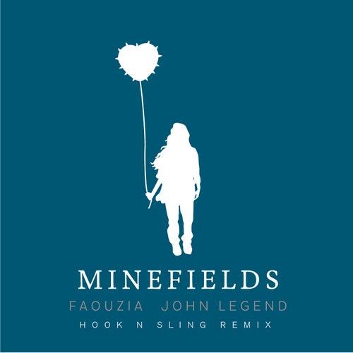 Minefields (Hook N Sling Remix) by Faouzia