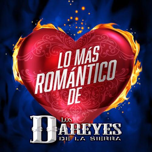 Lo Más Romántico De by Dareyes De La Sierra