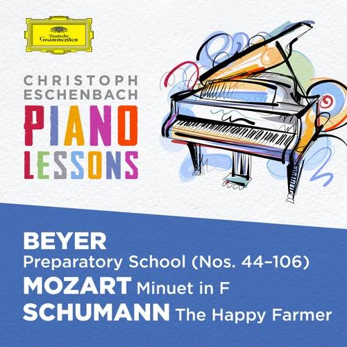 Piano Lessons - Beyer: Preparatory School, Op. 101; Mozart: Minuet in F, K. 2; Schumann: Album für die Jugend, Op. 68 by Christoph Eschenbach