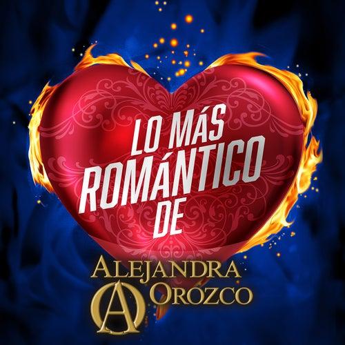 Lo Más Romántico De de Alejandra Orozco
