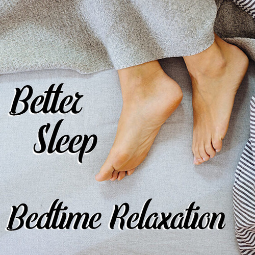 Better Sleep Bedtime Relaxation von Various Artists