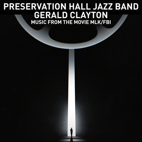 Lift Every Voice and Sing / Theme from MLK/FBI by Preservation Hall Jazz Band
