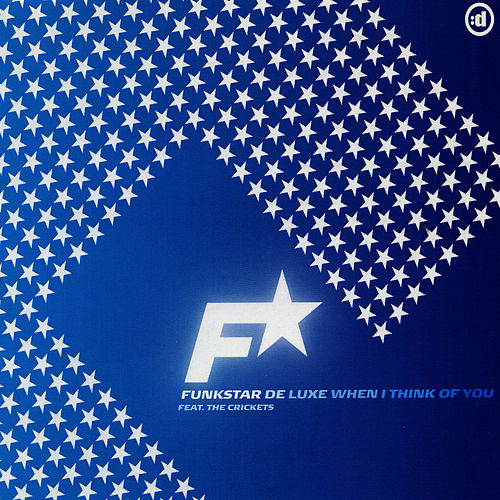 When I Think of You by Funkstar De Luxe