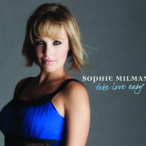 Take Love Easy by Sophie Milman